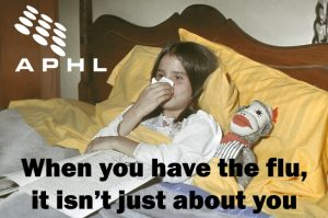 When you have the flu, it isn't just about you | www.APHLblog.org