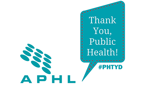 APHL says THANK YOU on this Public Health Thank You Day
