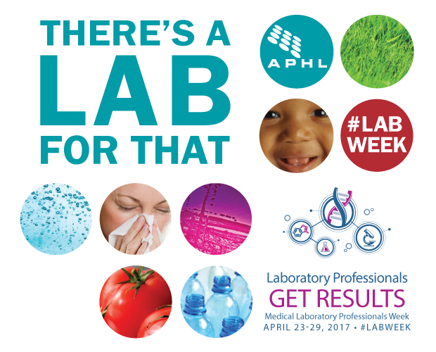 Everything you need for Lab Week 2017 | APHL Lab Blog