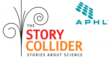 The Story Collider and APHL logos