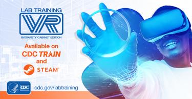 Graphic promoting CDC's LabTrainingVR: Biosafety Cabinet Edition