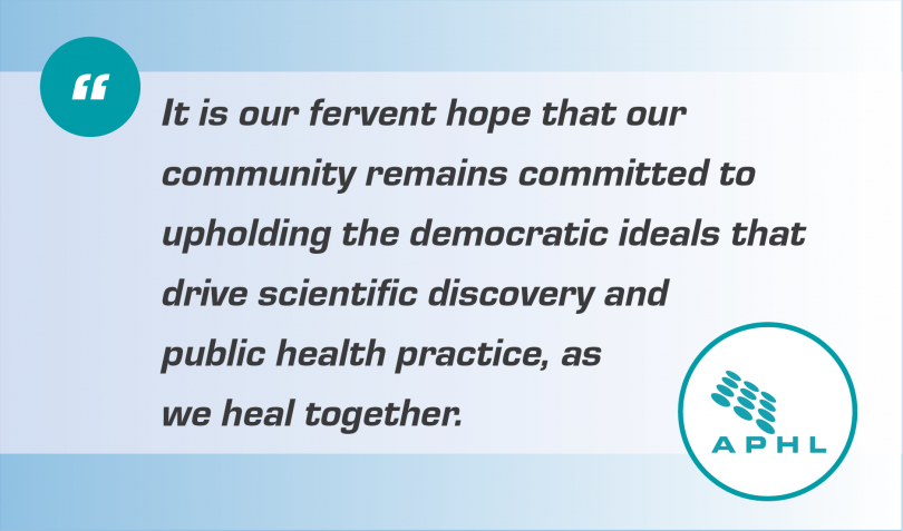 """Graphic that says, """"It is our fervent hope that our community remains committed to upholding the democratic ideals that drive scientific discovery and public health practice, as we heal together."""""""