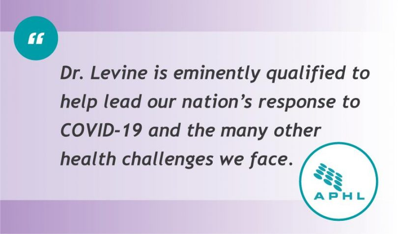 Dr. Levine is eminently qualified to help lead our nations response to COVID-19 and the many other public health challenges we face.