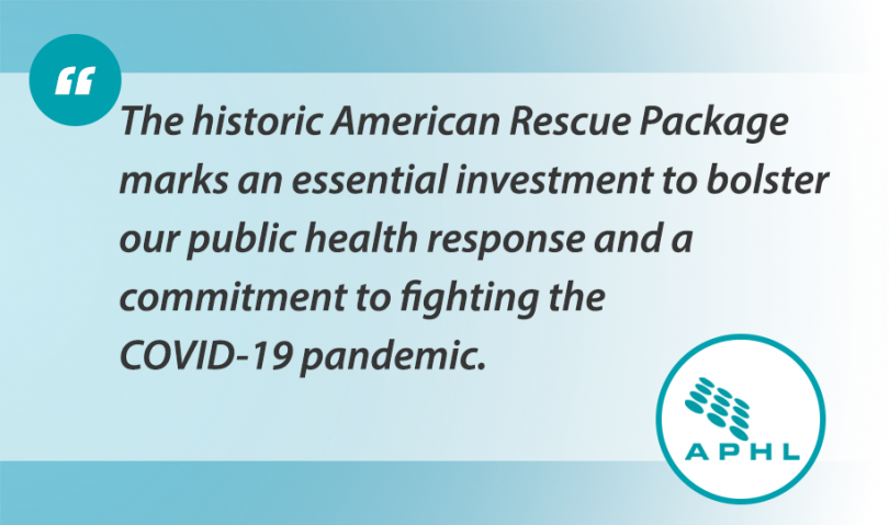 """Quote that reads: """"The historic American Rescue Package marks an essential investment to bolster our public health response and a commitment to fighting the COVID-19 pandemic."""""""