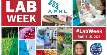 APHL celebrates Lab Week 2021 collage
